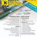 Pembinaan dan Sertifikasi Ahli K3 Elevator & Eskalator Desember 2018