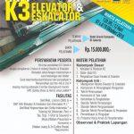 Pembinaan & Sertifikasi Ahli K3 Elevator & Eskalator Oktober 2019